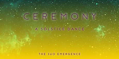 Ceremony | A Solstice Dance tickets
