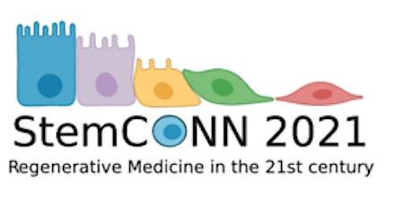 StemCONN 2021: Regenerative Medicine in the 21st Century - April 1st & 8th tickets