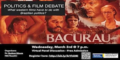 Bacurau Film Debate ingressos