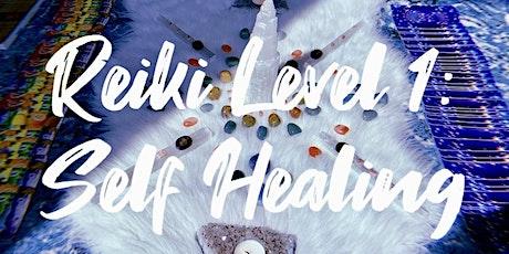 Usui Reiki Level 1: Intro to Self-Healing tickets