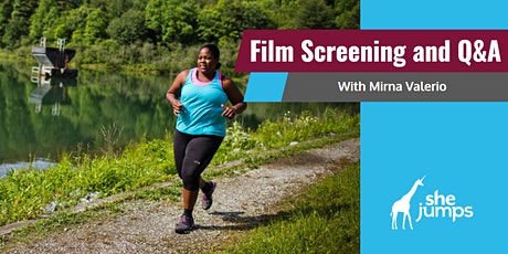 SheJumps Film Screening and Q&A with Mirna Valerio tickets