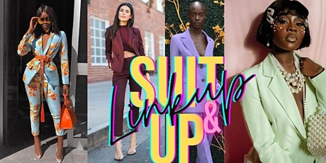SUIT UP AND LINK UP (Women's Empowerment Shoot & Brunch) tickets