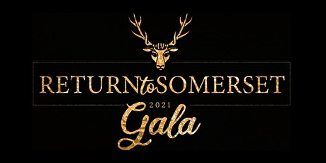 Return To Somerset Gala 2021 tickets
