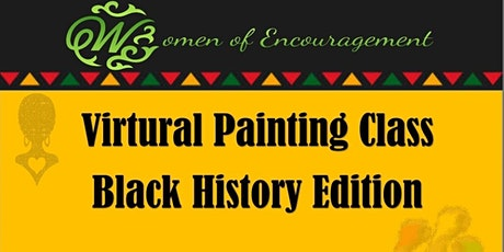 "WOEVirtual Paint Class "" Black History Month Edition"" tickets"