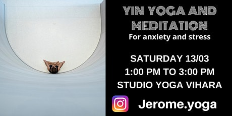 Yin Yoga & Meditation for Anxiety and Stress tickets