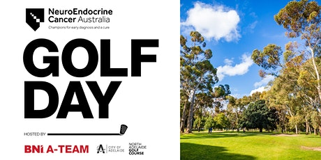 North Adelaide Golf Day | Charity Fundraiser for NeuroEndocrine Cancer tickets