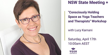 "NSW State Meeting + ""Consciously Holding Space as Teachers + Therapists"" tickets"