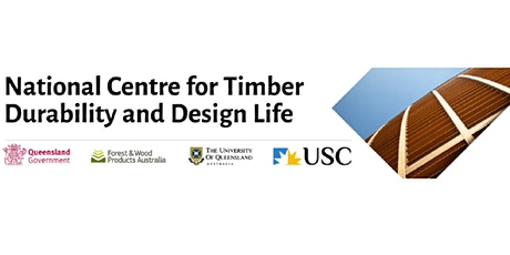 National Centre for Timber Durability and Design Life Research Showcase tickets