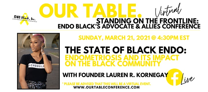 Our Table. Standing On The Frontline: Endo Black's Advocate & Allies Conf. image