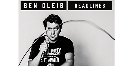 Ben Gleib Headlines: Live Stand-up Comedy tickets