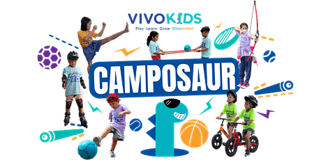 Vivo Kids March Holiday Camposaur 15th - 19th March 2021 [Age: 3.5 - 10 YO] tickets