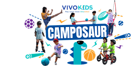 Vivo Kids March Holiday Camposaur 22nd - 26th March 2021 [Age: 3.5 - 10 YO] tickets