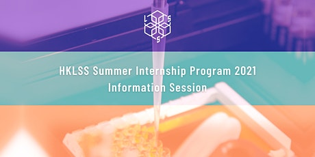 HKLSS Summer Internship Program 2021 Information Session bilhetes