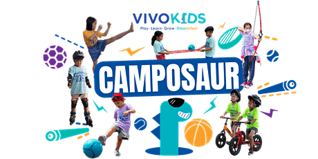 Vivo Kids April Holiday Camposaur 5th to 9th April 2021 [Age: 3.5 - 10 YO] tickets