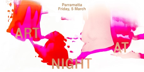 Parramatta Art at Night - Parramatta Artists' Studios tickets