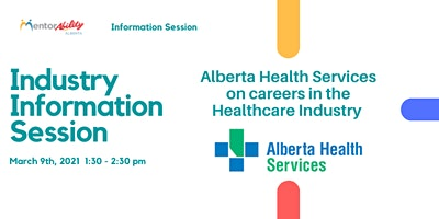 MentorAbility Industry Information Session: Alberta Health Services