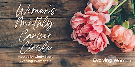 Women's Monthly Cancer Circle tickets