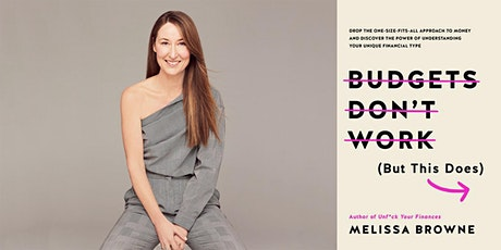 Author Talk: Melissa Browne - 'Budgets Don't Work (But This Does)' tickets