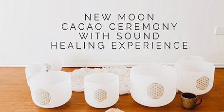 Cacao and New Moon Ceremony, with a Crystal Bowl Sound Healing Experience tickets