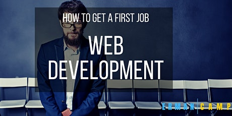 How To Get Your First Web Developer Job in 2021 tickets