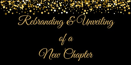 Rebranding & Unveiling of a New Chapter tickets