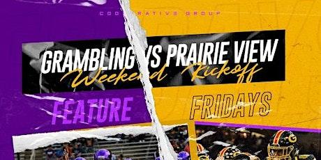 FeatureFridays - Grambling Vs Prairie View Weekend Kick Off At - Area 111 tickets