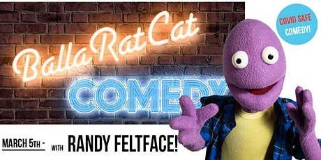 BallaRatCat Comedy - with Randy! EARLY SHOW. tickets