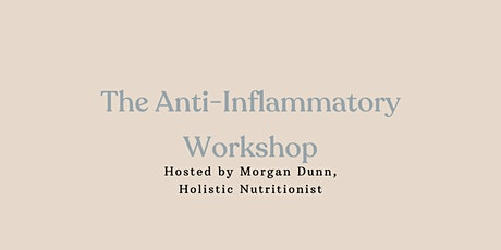 Anti-Inflammatory Virtual Workshop tickets