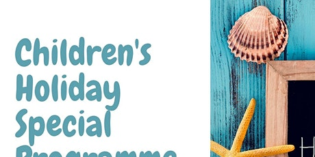 Children's Holiday Special Programme tickets