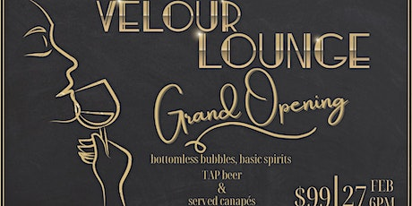 Velour Lounge - Grand Opening tickets