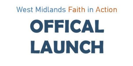 West Midlands Faith in Action Official Launch tickets