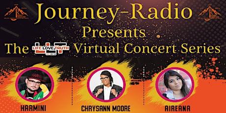 "Journey-Radio presets the LLT Virtual Concert Series. ""LIFE"" Tickets"