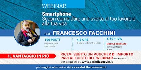 WEBINAR – Smartphone: scopri come dare una svolta al tuo lavoro e alla tua biglietti