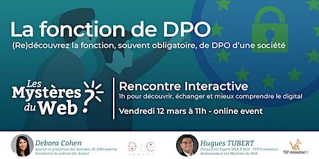 La fonction du DPO : (Re)découvrez sa fonction, souvent obligatoire | LMDW billets