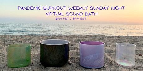 Pandemic Burnout Virtual Sound Bath Meditation Series tickets