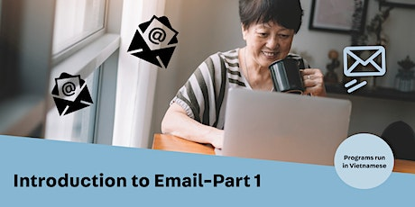 Introduction to Email - Part 1 (Vietnamese) tickets