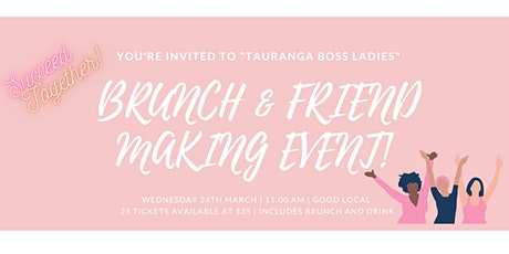 Tauranga Boss Ladies -  Brunch & Friend Making Event! tickets
