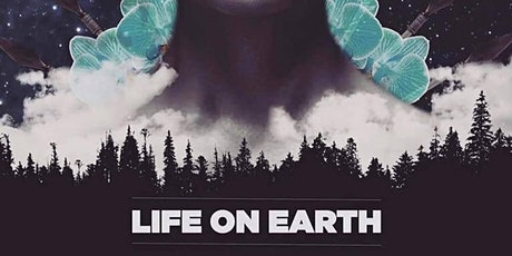 LIFE ON EARTH LIVE @ Can You Keep A Secret? tickets