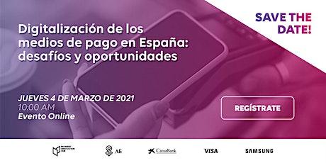 Presentación del Informe: La digitalización de los medios de pago en España entradas