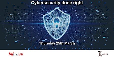 Cybersecurity Done Right biglietti