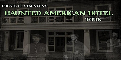 HAUNTED AMERICAN HOTEL TOUR -- OCTOBER 2021 tickets