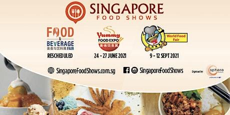 Food & Beverage Fair 2021*RESCHEDULED tickets