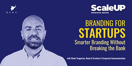 Branding for Startups: Smarter Branding Without Breaking the Bank tickets