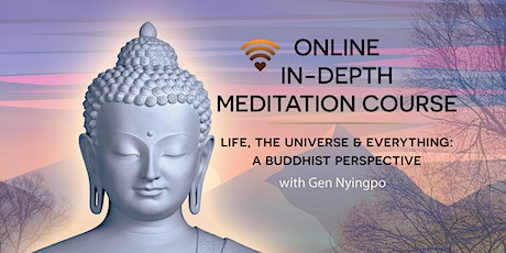 Life, the universe and everything: A Buddhist perspective tickets