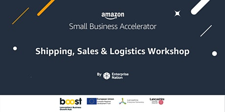 Amazon Small Business Accelerator: Shipping, sales and logistics workshop tickets