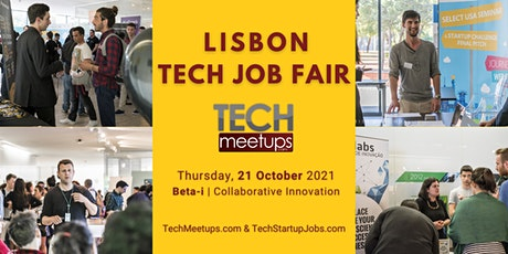 Lisbon Tech Job Fair  2021 by Techmeetups bilhetes