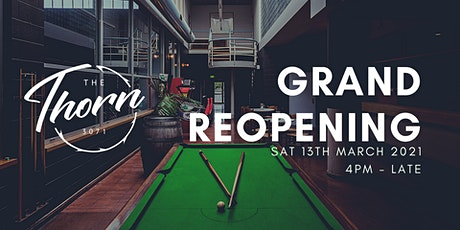 THE THORN 3071 GRAND REOPENING tickets