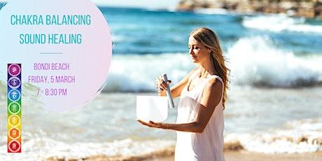 Chakra Balancing Sound Healing - Bondi Beach, 5.3.2021 tickets