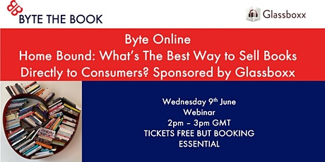 Homebound: What's the Best Way to Sell Books Directly to Readers? tickets
