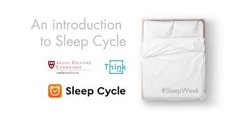 #SleepWeek: Understanding sleep with Sleep Cycle tickets
